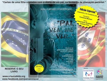 Pai vem me Ver - Edição Especial Brasileira